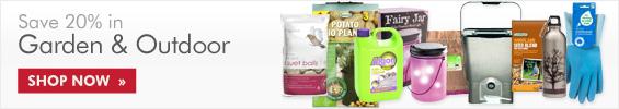 Save 20% in Garden & Outdoor