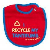 Organic Cotton I Recycle My Tantrums Bib
