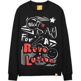 All Riot Nice Day for a Revolution Sweatshirt