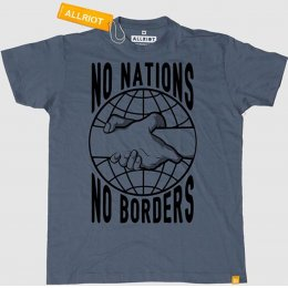 All Riot No Nations No Borders T-Shirt - Ash