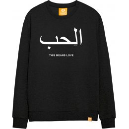 All Riot This Means Love Sweatshirt