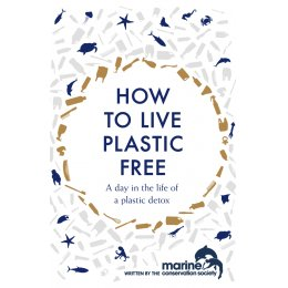 How to Live Plastic Free Hardback Book