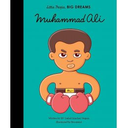 Little People Big Dreams Hardback Book: Muhammad Ali