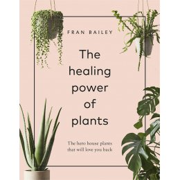 The Healing Power of Plants Hardback Book