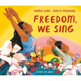 Freedom We Sing Hardback Book